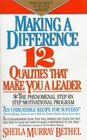 Making a Difference 12 Qualities That Make You a Leader