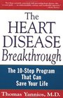 The Heart Disease Breakthrough The 10-Step Program That Can Save Your Life