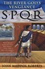 SPQR VIII The River God's Vengeance
