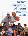 Active Parenting of Teens Parent's Guide