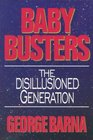 Baby Busters: The Disillusioned Generation