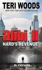 Alibi II Nard's Revenge