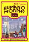 Caution: Contents of this Book May Be Hazardous to the World (Humanomorphs, Bk 3)
