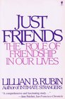 Just Friends  The Role of Friendship in Our Lives