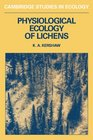 Physiolgical Ecology of Lichens