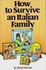 How Survive Italian