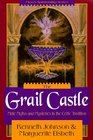 The Grail Castle Male Myths  Mysteries in the Celtic Tradition