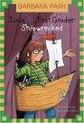 Junie B., First Grader: Shipwrecked (Junie B. Jones, Bk 23)