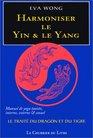 Harmoniser le yin et le yang