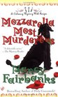 Mozzarella Most Murderous (Culinary Mystery, Bk 7)