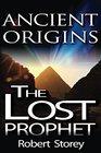 The Lost Prophet Ancient Origins Book 6