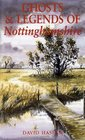 Ghosts and Legends of Nottinghamshire