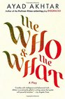 The Who  The What A Play