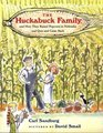 The Huckabuck Family And How They Raised Popcorn in Nebraska and Quit and Came Back