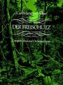 Der Freischutz Complete Vocal and Orchestral Score
