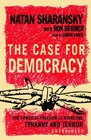 The Case for Democracy The Power of Freedom to Overcome Tyranny  Terror