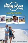 The Lonely Planet Story Once While Travelling