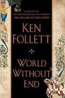 World Without End (Kingsbridge, Bk 2)