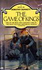 The Game of Kings (Lymond Chronicles, Bk 1)