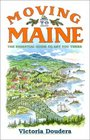 Moving to Maine: The Essential Guide to Get You There