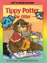 Tippy Potter the Otter