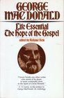 Life Essential: The Hope of the Gospel (Wheaton Literary Ser.)