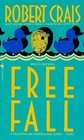 Free Fall (Elvis Cole, Bk 4)