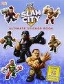 Ultimate Sticker Book  WWE Slam City