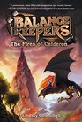 Balance Keepers 1 The Fires of Calderon