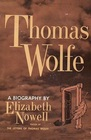 Thomas Wolfe A Biography