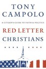 Red Letter Christians A Citizen's Guide to Faith and Politics