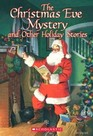 The Christmas Eve Mystery  Other Holiday Stories