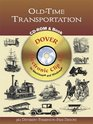 Old-Time Transportation CD-ROM and Book