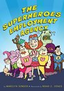 The Superheroes Employment Agency
