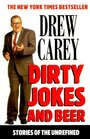 Dirty Jokes and Beer