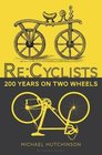 Recyclists 200 Years on Two Wheels
