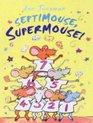 Septimouse Supermouse