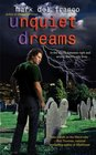 Unquiet Dreams (Connor Grey, Bk 2)