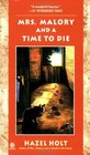 Mrs. Malory and a Time to Die (Mrs. Malory, Bk 18)
