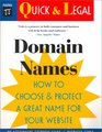 Domain Names How to Choose and Protect a Great Name for Your Website