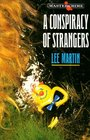 A Conspiracy of Strangers