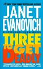 Three to Get Deadly (Stephanie Plum, Bk 3)