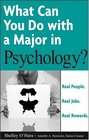 What Can You Do with a Major in Psychology  Real people Real jobs Real rewards