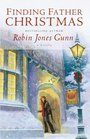 Finding Father Christmas: A Novella