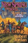 New Spring (A Wheel of Time Prequel Novel)