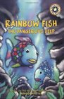 The Dangerous Deep (Rainbow Fish) (Festival Readers)