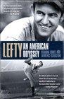 Lefty An American Odyssey