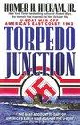 Torpedo Junction U-Boat War Off America's East Coast 1942