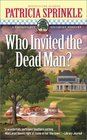 Who Invited the Dead Man? (Thoroughly Southern, Bk 3)