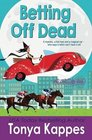 Betting Off Dead (Spies and Spells, Bk 2)
